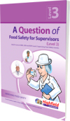 Highfield - A Question of Food Safety for Supervisors (Level 3)